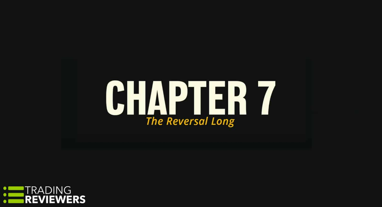 The Reversal Long